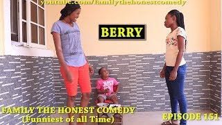 Download BERRY (Family The Honest Comedy) (Episode 151) Mp3 and Videos