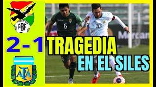 (1-2) PURA ILUSIÓN? BOLIVIA VS ARGENTINA 2020 ELIMINATORIAS QATAR 2022/ ARGENTINA 2-1 BOLIVIA HOY