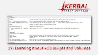 17: Learning About kOS Scripts and Volumes