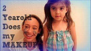 two year old does my makeup