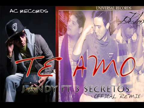 J Andy Feat 3 Secretos - Te Amo - Official Remix ( Prod.by Malambo Studio / Universal Records)