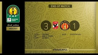 CAF CHAMPIONS LEAGUE FINAL 1ST LEG: Al Ahly 3 - 1 Espérance Sportive de Tunis 2/11/18
