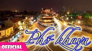 Phố Khuya - Đức Tuấn [Official MV HD]