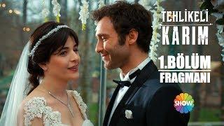 Tehlikeli Karım 1. Bölüm Fragmanı | 25 Mart Pazar Show TV'de Başlıyor!