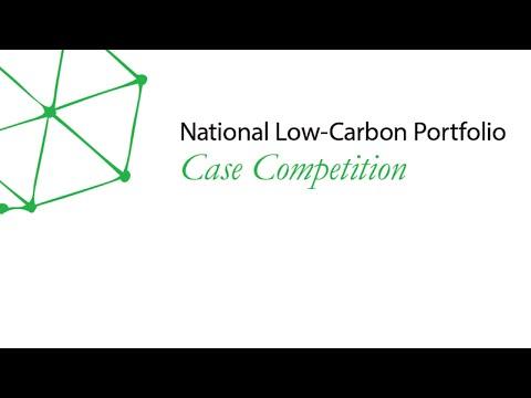 National Low-Carbon Portfolio Case Competition, Session 3