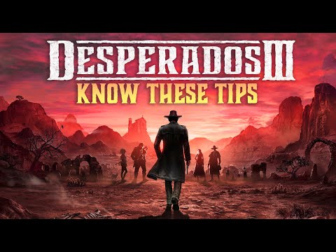 Desperados Iii Know These Important Tips Before Playing Youtube