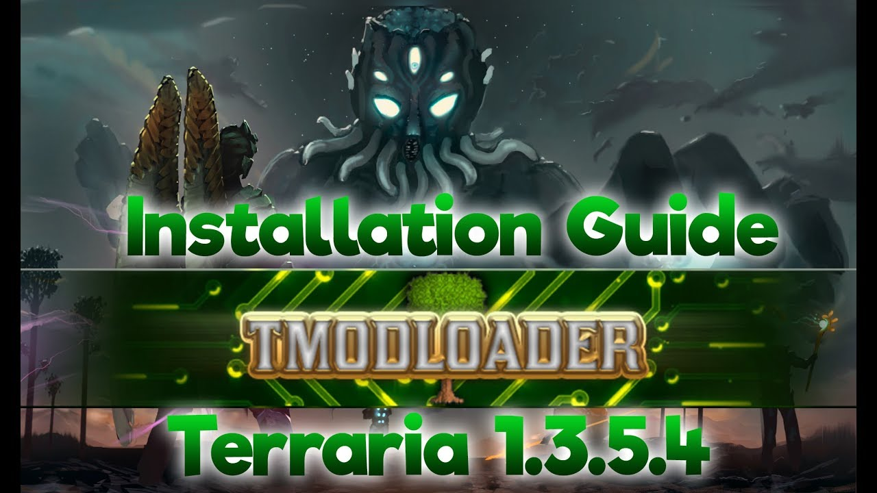 How to Install Tmodloader v0 10 1 3   Terraria 1 3 5 X+ (WORKS FOR ALL  VERSIONS!!!!!!!!!!!!!!!!!!!!)