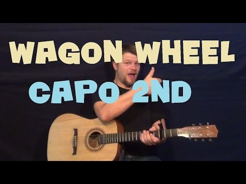 how to play darius rucker wagon wheel acoustic guitar lesson easy song. Black Bedroom Furniture Sets. Home Design Ideas
