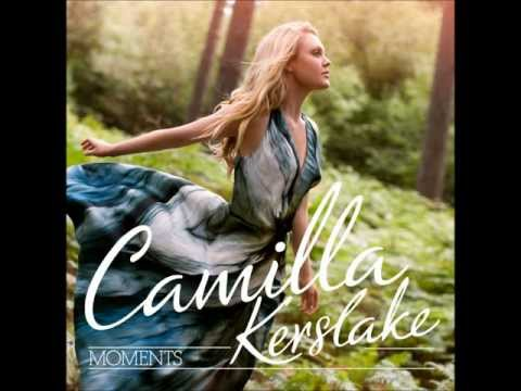 Camilla Kerslake  Moments