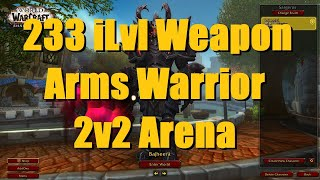 225 iLvl Arms Warrior / Holy Paladin 2v2 Arena (2K+ MMR) - WoW Shadowlands 9.0 Warrior PvP
