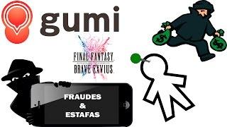 FINAL FANTASY BRAVE EXVIUS - COMO DESENMASCARAR LA ESTAFA DE GUMI.