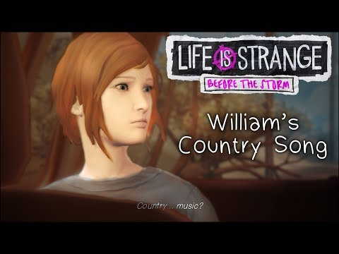[LiS Before the Storm] William's Country Song Loop