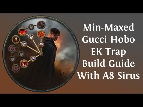 [Path Of Exile 3.9] Min-Maxed Gucci Hobo EK Trap Build With A8 Sirus