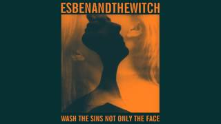 Esben and The Witch - Iceland Spar