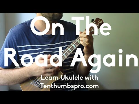 On The Road Again - Willie Nelson - How To Play Ukulele Tutorial - Easy Ukulele Song