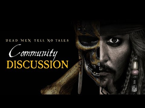 Pirates of the Caribbean Dead Men Tell No Tales Complete Movie Discussion