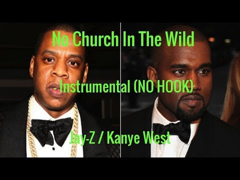 No Church In The Wild - Instrumental (NO HOOK) Jay-Z/Kanye West