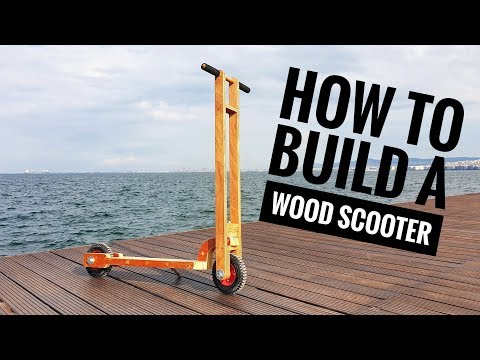 How To Build A Wood Scooter - DIY