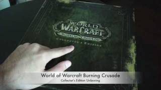 World of Warcraft Burning Crusade Collectors Edition Unboxing