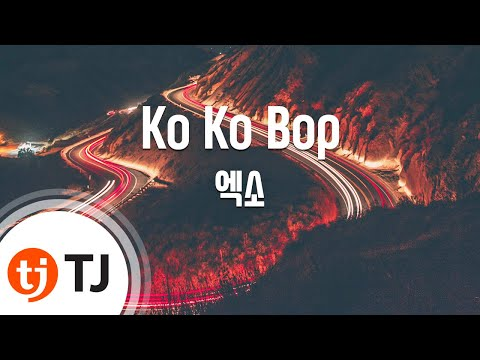 [TJ노래방] Ko Ko Bop - 엑소(EXO) / TJ Karaoke