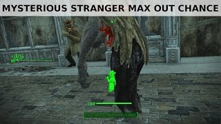 Fallout 4 Mysterious Stranger - max out appearance chance