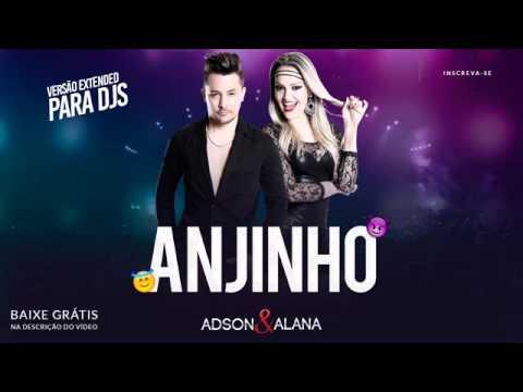 Extended Adson E Alana Anjinho Versao Para Djs Exclusiva