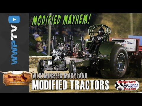 MODIFIED TRACTORS pulling at BUCKIN WILD at Westminster MD April 28 2017