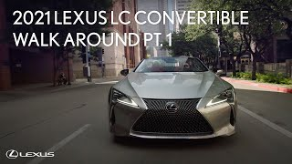 2021 Lexus LC 500 Convertible Walk Around Part 1: City   Lexus