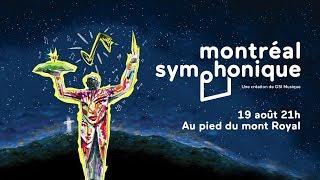 Montreal Symphonique August 2017 at Mount Royal Parc HD
