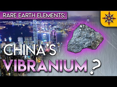 Rare Earth Elements: China's Vibranium?