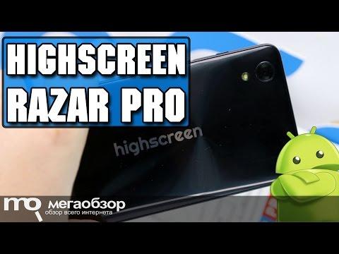 Highscreen Razar Pro обзор смартфона