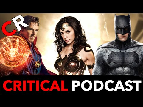 Critical Podcast #18: SDCC: Justice League, Wonder Woman, Doctor Strange, and Spiderman: Homecoming!
