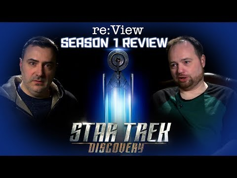 Star Trek Discovery Season 1  re:View