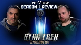 Star Trek Discovery Season 1 - re:View