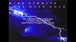 Dire Straits - Love Over Gold (Subtitulada al español)