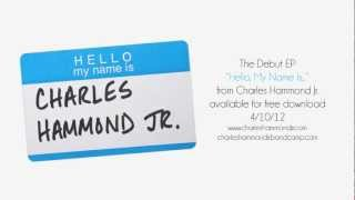 "Charles Hammond Jr. - ""(Re) Introduction"""