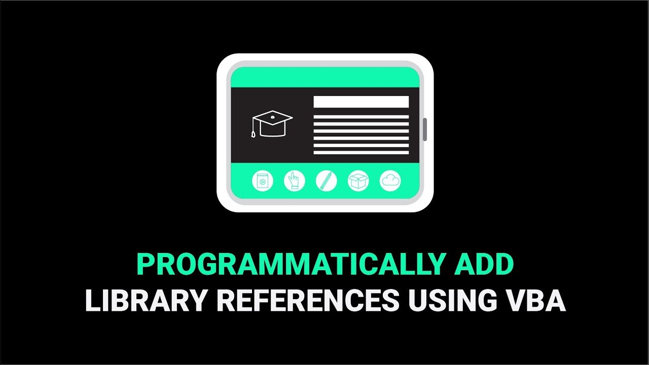 How To Programmatically Add Library References Using VBA