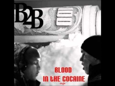 Blood in the Cocaine - Burbz 2 Brix