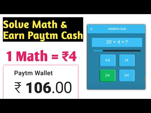 Solve Math & Earn free Paytm Cash !! Paytm Cash Earning New App 2018 !! 5+5 rs