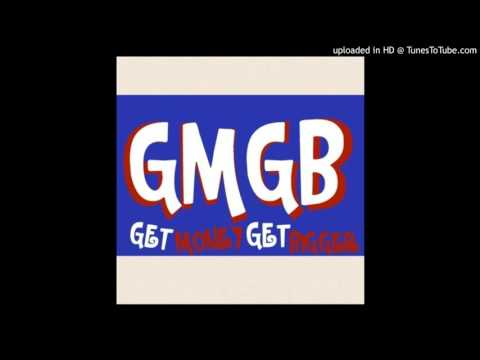GMGB - No Letting Up Pt. 2
