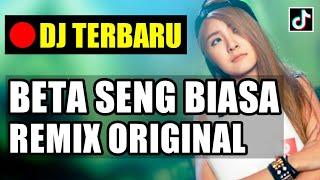 DJ LAGU AMBON TERBARU - BETA SENG BIASA ♬ LAGU DJ TIK TOK TERBARU REMIX ORIGINAL 2019