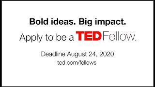 Apply to be a TED Fellow!