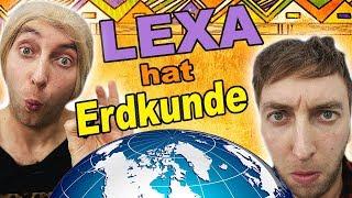Lexa hat Erdkunde