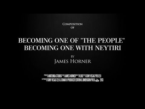 Avatar - Becoming One of 'The People', Becoming One with Neytiri by James Horner (Composition)