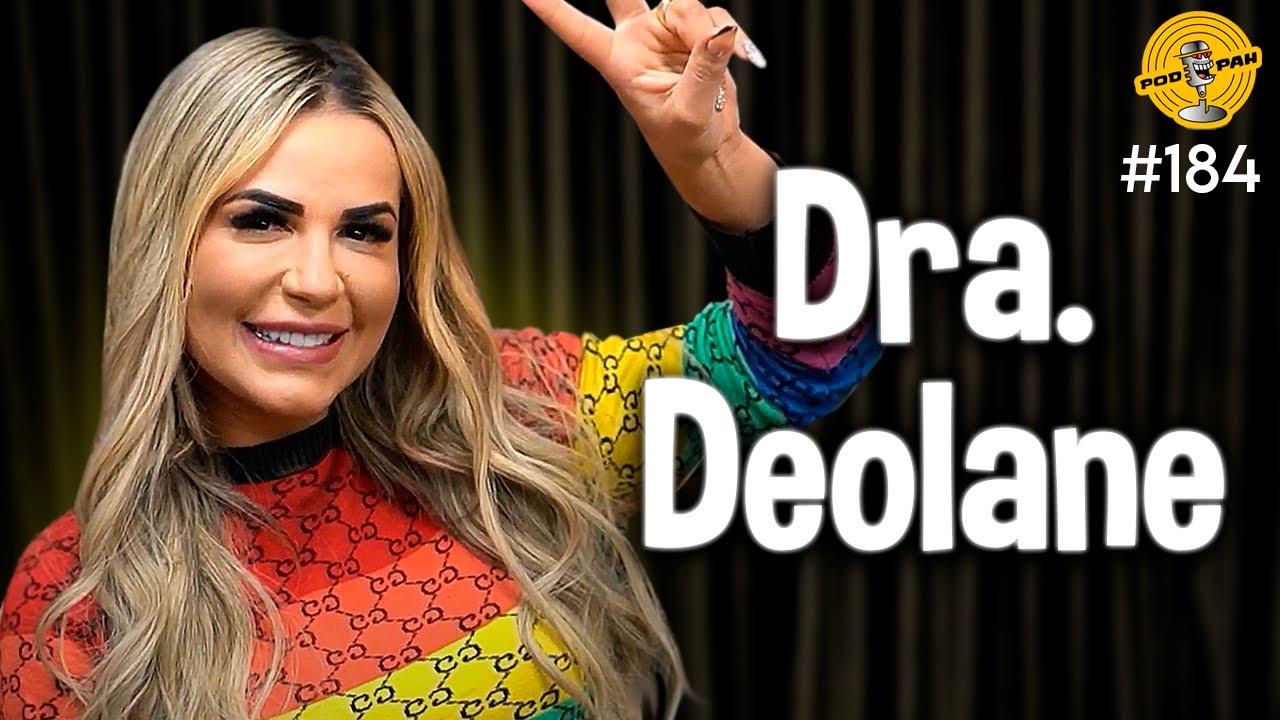 Download DRA. DEOLANE - Podpah #184