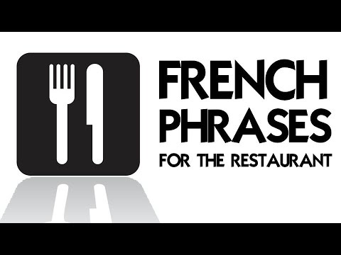 130 FRENCH PHRASES FOR THE RESTAURANT