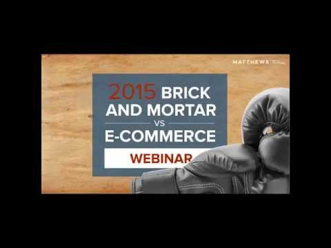 Brick & Mortar vs. E-Commerce