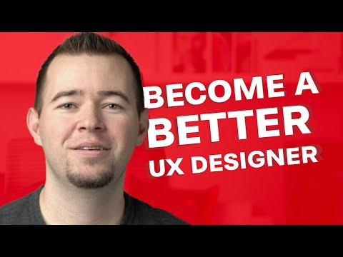 UX Design - 7 Tips To become better