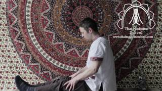Thai Yoga - Reusi Dat Ton: Traditional Thai Hermit's Exercise 12