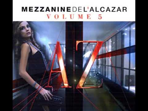 Mezzanine de l'Alcazar Volume 5 CD1 Full Mix